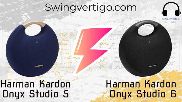 Harman Kardon Onyx Studio 5 vs 6